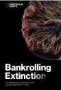 In 2019, the world's largest banks invested more than USD 2.6 trillion (c. entire GDP of Canada) in sectors which governments and scientists agree are the primary drivers of biodiversity destruction